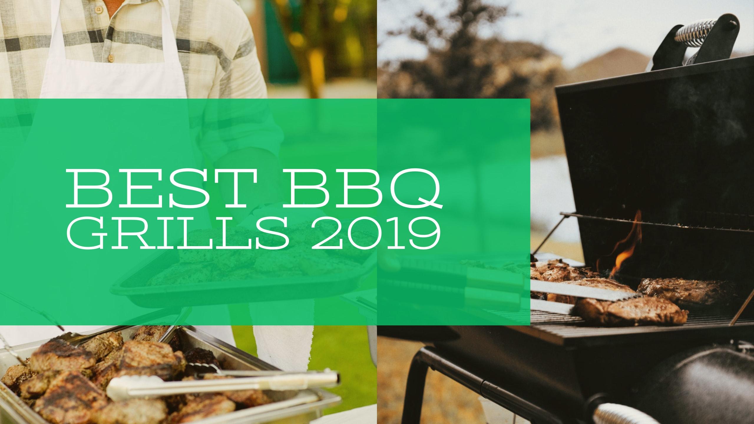 Best BBQ Grills 2019